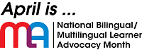 April is National Bilingual/Multilingual Learner Advocacy Month image